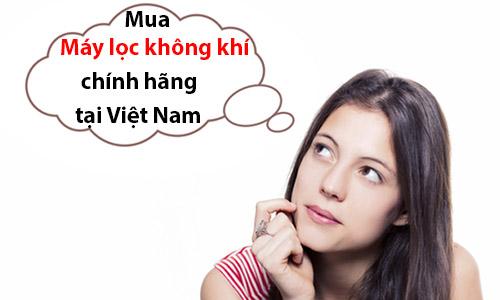mua-may-loc-khong-khi-chinh-hang-tai-viet-nam