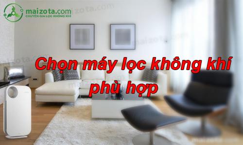 chon-may-loc-khong-khi-phu-hop