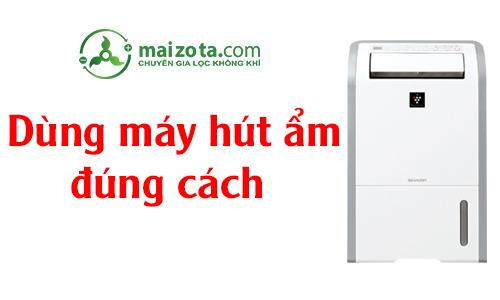 dung-may-hut-am-dung-cach